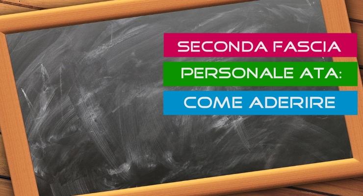Seconda Fascia Personale ATA Come Aderire